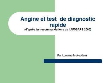 Angine et test de diagnostic rapide - Lorraine Mokeddem