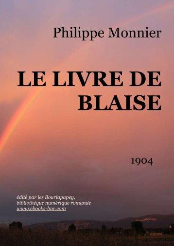 LE LIVRE DE BLAISE - Bibliothèque numérique romande