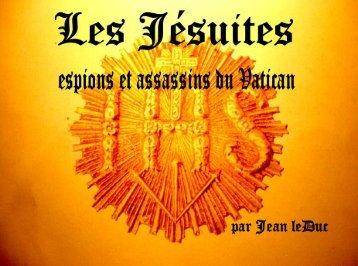Les Jésuites, espions et assassins du Vatican - Le Pouvoir Mondial