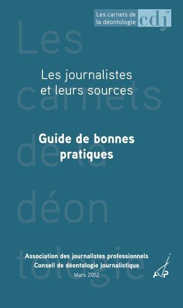 Les journalistes et leurs sources Guide de bonnes pratiques - AJP.be
