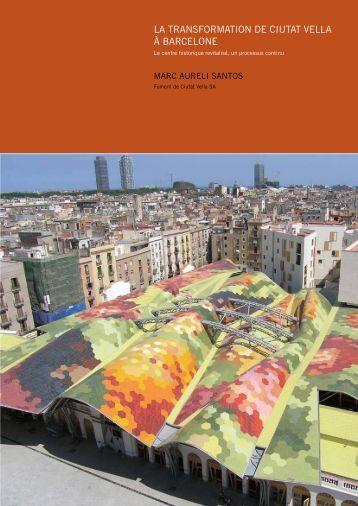 la transformation de ciutat vella à barcelone - RehabiMed