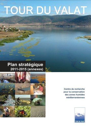 Plan stratégique 2011-2015 annexes (2,15 Mo) - Tour du valat