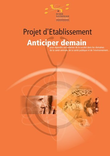 Projet d'Etablissement ENVT - Ecole nationale vétérinaire de Toulouse