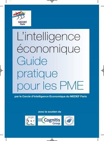 L'intelligence économique Guide pratique pour les PME - Cnisf
