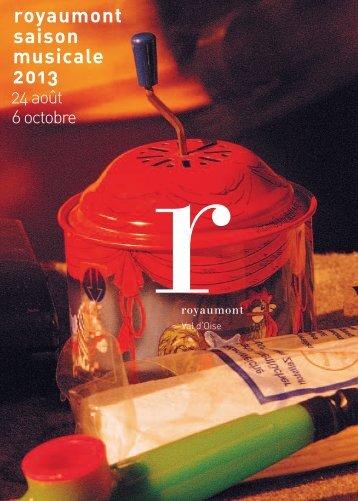 Programme Royaumont Saison musicale 2013 - France Festivals