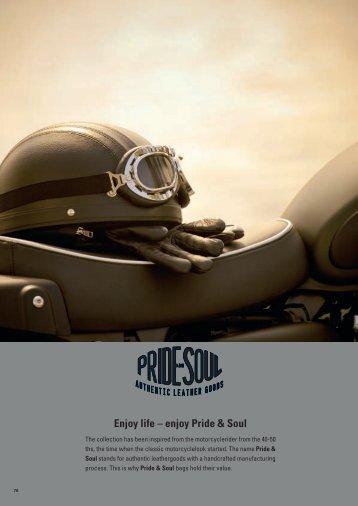 Enjoy life – enjoy Pride & Soul