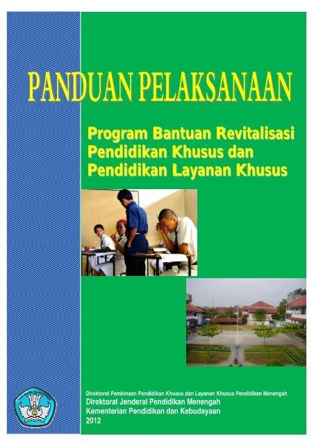 Program Bantuan Revitalisasi Pendidikan Khusus ... - PK-LK Dikmen