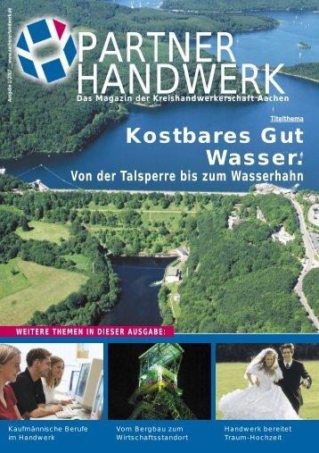 Kostbares Gut Wasser. - Kreishandwerkerschaft Aachen