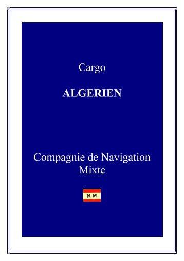 Cargo ALGERIEN Compagnie de Navigation Mixte - Navires de la ...