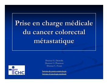 Prise en charge médicale du cancer colique métastatique - CHC