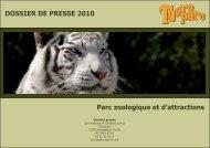 DOSSIER DE PRESSE 2010 Parc zoologique et d ... - Touroparc