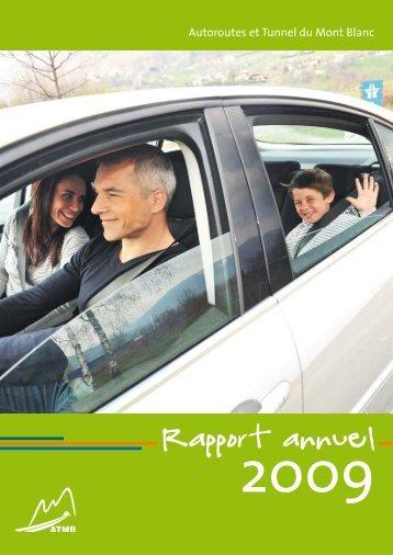 Rapport annuel 2009 - Autoroutes et Tunnel du Mont Blanc