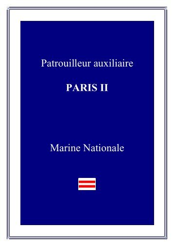 Patrouilleur auxiliaire PARIS II Marine Nationale - Navires de la ...
