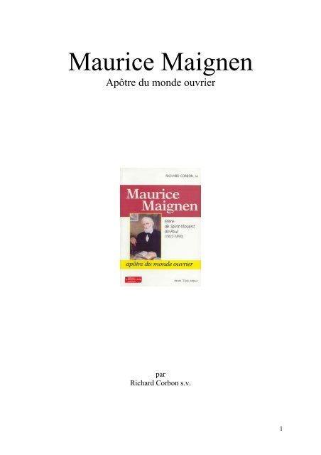 Maurice Maignen - Apôtre du monde ouvrier - par Richard Corbon s.v.