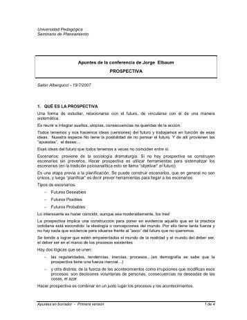 Apuntes de la conferencia de Jorge Elbaum PROSPECTIVA