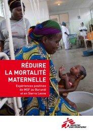 RéduiRe la moRtalité mateRnelle - Médecins Sans Frontières