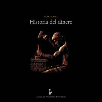 Historia del dinero - Museo Prehistoria