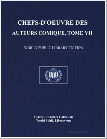 chefs-d'oeuvre des auteurs comique, tome vii - World eBook Library