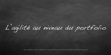 Cette présentation a trait à l'agilité que l'on peut ... - Agile Grenoble