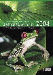 Jahresbericht 2004 - Zoologische Gesellschaft Frankfurt