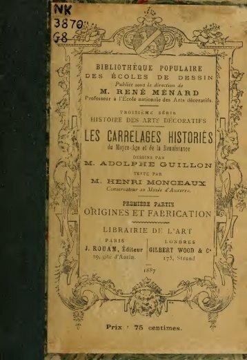 Les Carrelages histoirs du Moyen Age et de la Renaissance ...