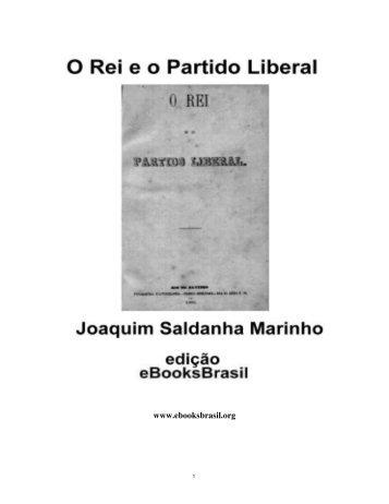 O Rei e o Partido Liberal - Joaquim Saldanha Marinho - eBooksBrasil