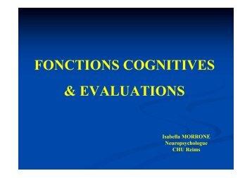 FONCTIONS COGNITIVES & EVALUATIONS - Cours de Capacité ...
