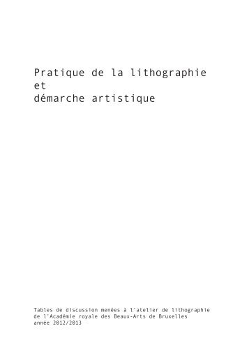 Pratique de la lithographie et démarche artistique - Raphaëlle Goffaux