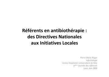 Référents en antibiothérapie : des Directives ... - Infectiologie