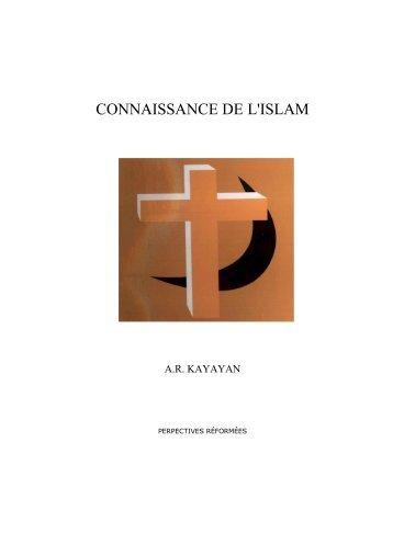 CONNAISSANCE DE L'ISLAM - Foi et Vie Reformees