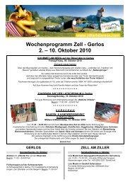 Wochenprogramm Zell - Gerlos 2. – 10. Oktober 2010 - Zillertal Arena