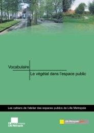 Vocabulaire Le végétal dans l'espace public - Lille Métropole