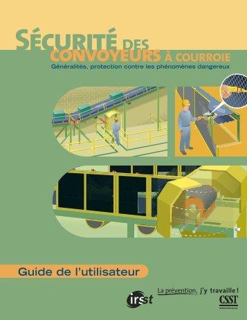 Télécharger le PDF (9.31 mo )Sécurité des convoyeurs à ... - CSST