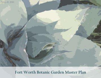 Fort Worth Botanic Garden Master Plan - City of Fort Worth