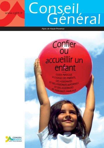 Confier ou accueillir un enfant - Conseil Général des Alpes de ...