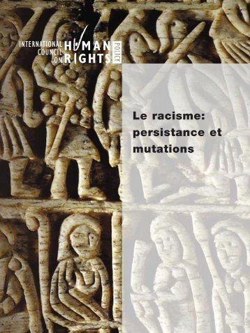 Le racisme: persistance et mutations - The ICHRP