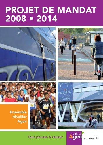 Projet de mandat 2008-2014 - Ville d'Agen