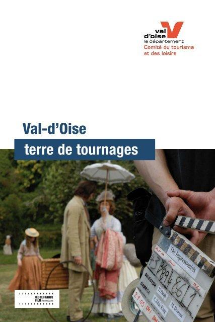 terre de tournages Val-d'Oise - Tourisme et loisirs du Val d'Oise