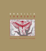 Brasília 1960-2010 Passado, Presente e Futuro - Ano de ...
