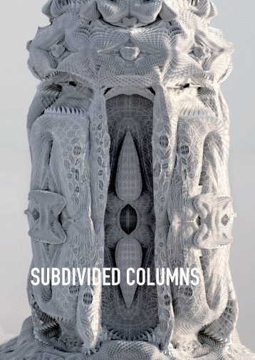 SUBDIVIDED COLUMNS - Michael Hansmeyer