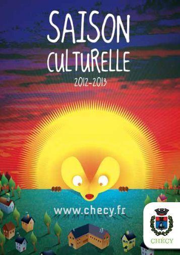 Télécharger la plaquette de la saison culturelle 2012-2013 - Chécy