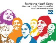Promoting Health Equity - A Resource to Help Communities Address ...