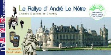 Le Rallye d' André Le Nôtre Le Rallye d André Le Nôtre - Nautiques ...