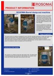 PRODUCT INFORMATION ROSOMA Barrel dump-out machine