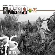1935 - 2010, 75 ans d'histoire. - Petite-Ile