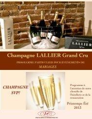 Champagne LALLIER Grand Cru - Vins de Châteaux International