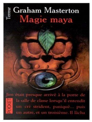 Magie maya - [Jim Rook - Tome 3]