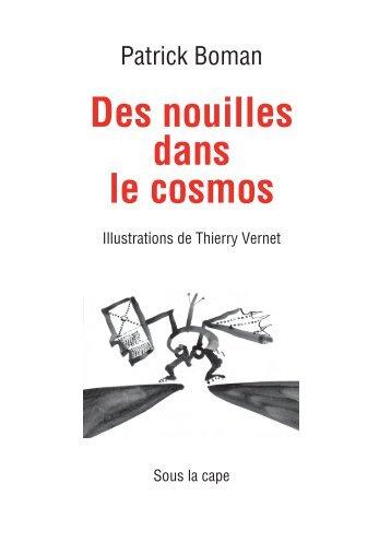 Des nouilles dans le cosmos - Sous la cape