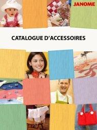 CATALOGUE D'ACCESSOIRES - Janome