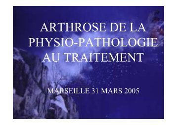 arthrose de la physio-pathologie au traitement - Christian Gal